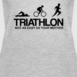 TRIATHLON NOT AS EASY AS YOUR MOTHER - Women's Premium Tank Top