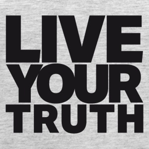 LIVE YOUR TRUTH - Women's Premium Tank Top
