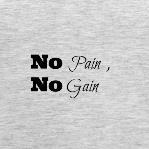 no pain no gain - Women's Premium Tank Top