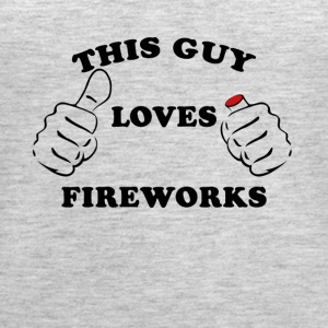 This Guy Loves Fireworks 4th Of July - Women's Premium Tank Top