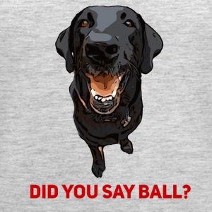 Did you say Ball Black Lab - Women's Premium Tank Top