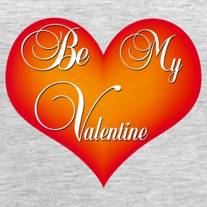 be my valentine - Women's Premium Tank Top