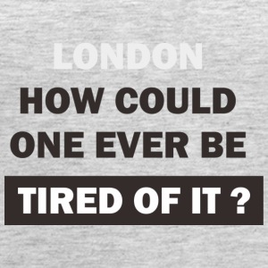 London is wonderful place, no worry. - Women's Premium Tank Top