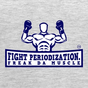 FIGHT PERIODIZATION FREAK DA MUSCLE - Women's Premium Tank Top