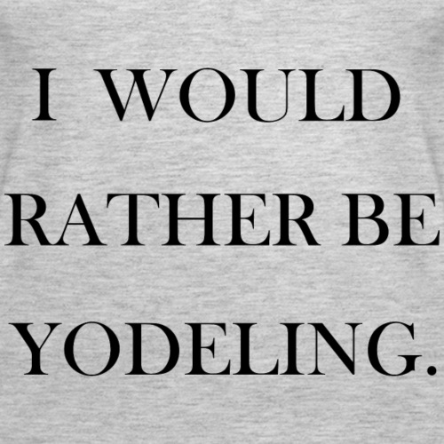 yodelay yodelee - Women's Premium Tank Top
