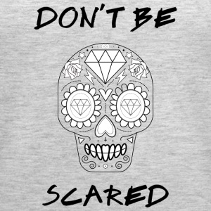 Calavera - Don't be Scared - Women's Premium Tank Top