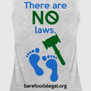 There are NO laws. - Women's Premium Tank Top