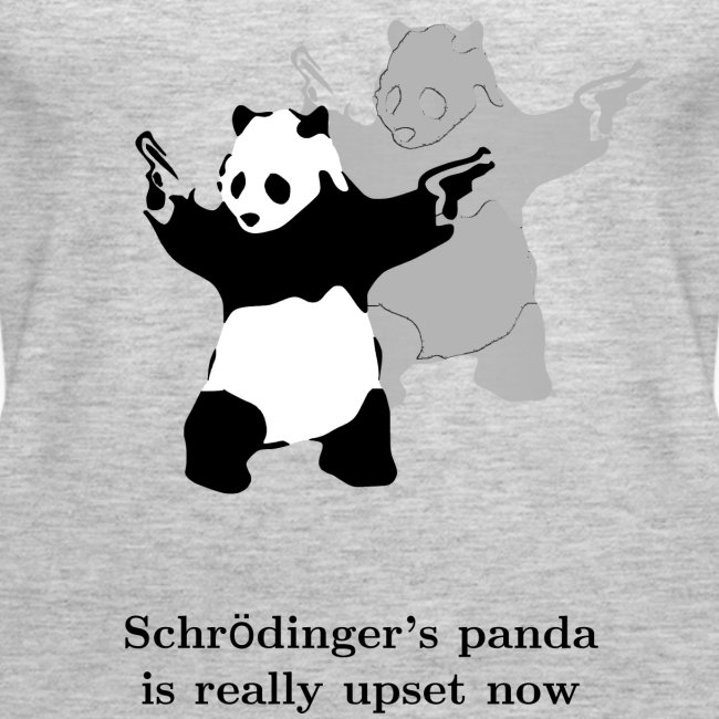 Schrödinger's panda is really upset now