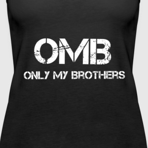 OMB-Only My Brothers - Women's Premium Tank Top