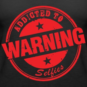 Selfie warning - Women's Premium Tank Top