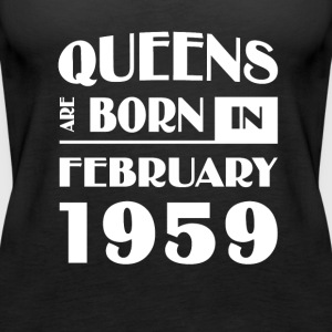 Queens are born in February 1959 - Women's Premium Tank Top