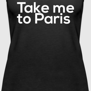 TAKE ME - Women's Premium Tank Top