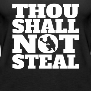 Thou Shall Not Steal Funny Baseball Catcher - Women's Premium Tank Top