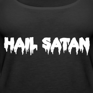 Hail Satan Dripping Text - Women's Premium Tank Top