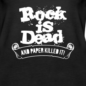 Rock Is Dead and Paper Killed It - Women's Premium Tank Top