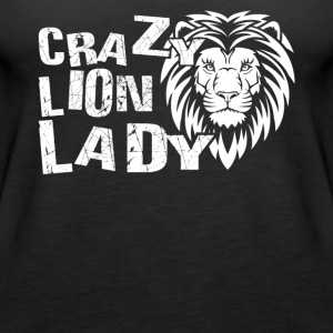 Crazy Lion Lady Shirt - Women's Premium Tank Top