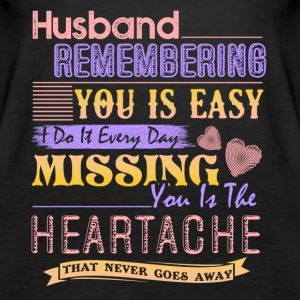 Husband Remembering Shirt - Women's Premium Tank Top