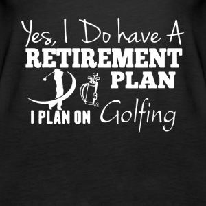 Retirement Plan On Golfing Shirt - Women's Premium Tank Top