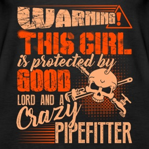 This Girl Is Protected By Good Lord And Pipefitter - Women's Premium Tank Top