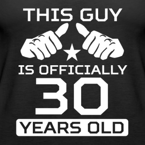 This Guy Is 30 Years Funny 30th Birthday - Women's Premium Tank Top