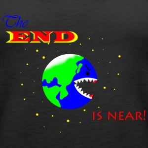 The END is near! - Women's Premium Tank Top
