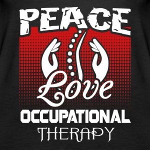 Peace Love and Occupational Therapy Shirt - Women's Premium Tank Top