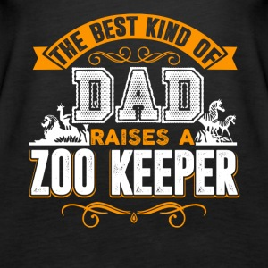 The Best Kind Of Dad Raises A Zoo Keeper Shirt - Women's Premium Tank Top