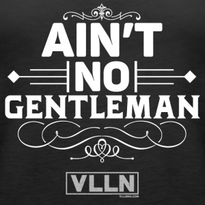 VLLN ain't no gentleman - Women's Premium Tank Top