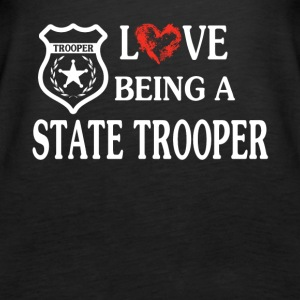 LOVE BEING A STATE TROOPER - Women's Premium Tank Top