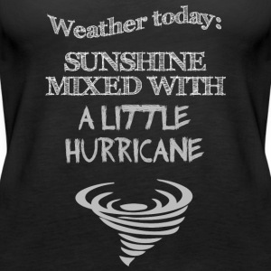 Funny Quote: Weather Today - Women's Premium Tank Top