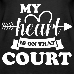 My heart is on that court - Women's Premium Tank Top