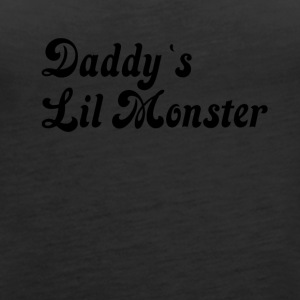 Daddy`s Lil monster - Women's Premium Tank Top