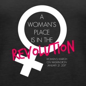 A Woman's Place is the Revolution March Shirt - Women's Premium Tank Top