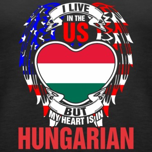 I Live In The Us But My Heart Is In Hungarian - Women's Premium Tank Top