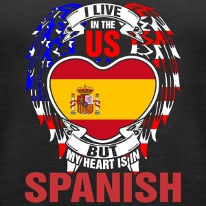 I Live In The Us But My Heart Is In Spanish - Women's Premium Tank Top