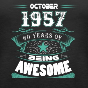October 1957 - 60 years of being awesome - Women's Premium Tank Top