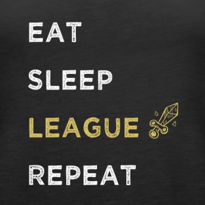 Eat Sleep League Repeat - Women's Premium Tank Top