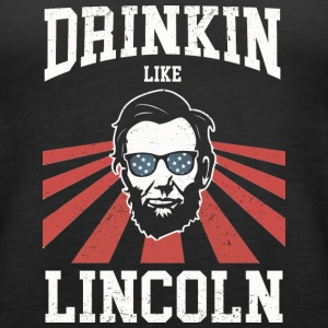 Drinking Like Lincoln - Women's Premium Tank Top