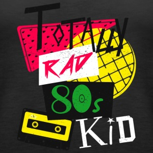 Totally Rad 80s Kid - Women's Premium Tank Top