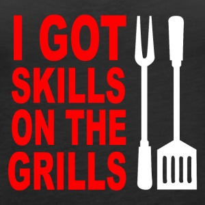 Got skills on the grills apron - Women's Premium Tank Top