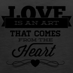 love_is_an_art_that_comes_from_the_heart - Women's Premium Tank Top