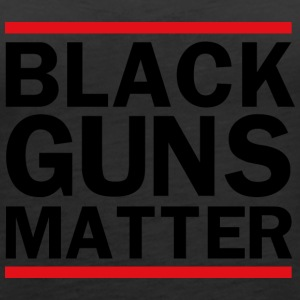 Black Guns Matter - Women's Premium Tank Top