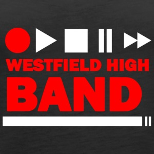 WESTFIELD HIGH BAND - Women's Premium Tank Top