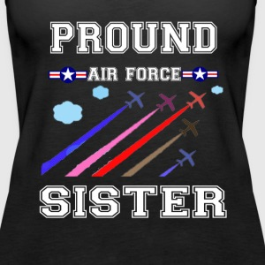 pround air force sister t-shirt - Women's Premium Tank Top