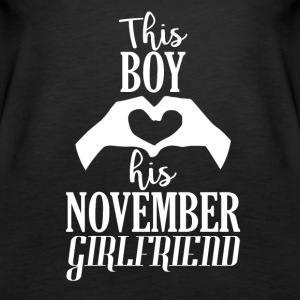 This Boy loves his November Girlfriend - Women's Premium Tank Top