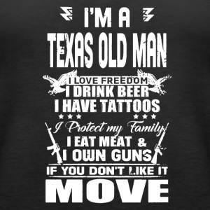 I'M A TEXAS OLD MAN SHIRT - Women's Premium Tank Top