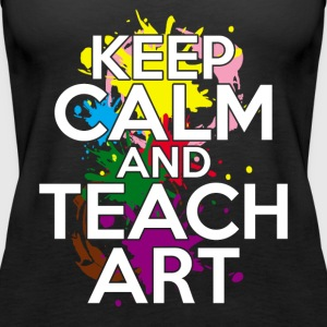KEEP CALM TEACH ART TEE SHIRT - Women's Premium Tank Top