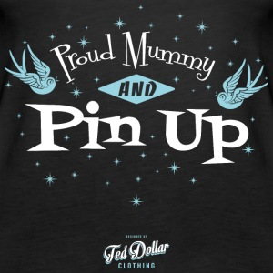 Proud Mummy and Pin Up - Women's Premium Tank Top