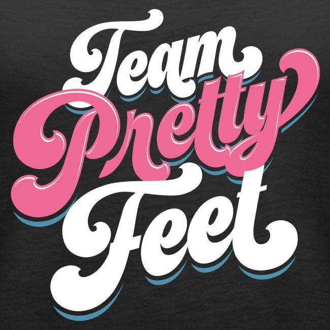 Team Pretty Feet Funk
