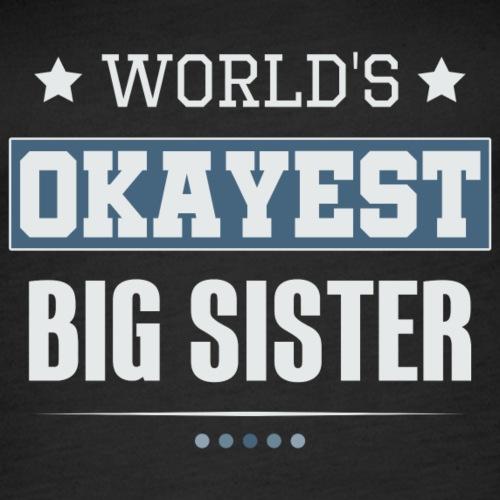 World's Okayest Big Sister